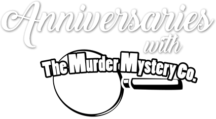 Host a Murder Mystery for Your Upcoming Anniversary