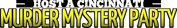 Cincinnati Murder Mystery Parties