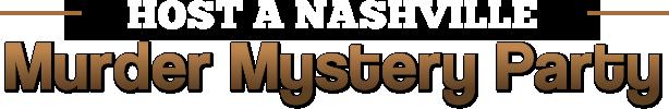 Nashville Murder Mystery Parties